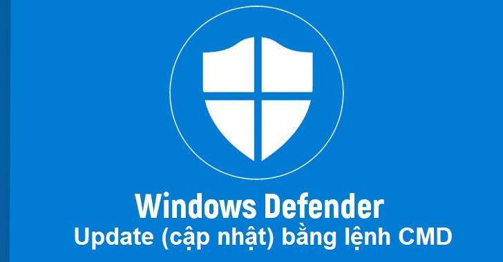 update-windows-defender-bang-lenh-cmd