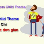 child-theme-la-gi-tao-wordpress-child-theme